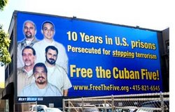 In San Francisco US Billboard on Cuban Five to Be Unveiled