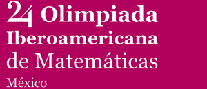 24th Ibero-American Mathematical Olympiad