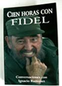 Announce New editions in several languages of the book A hundred hours with Fidel.